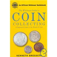 Coin Collecting by Bressett, Kenneth, 9780307480088