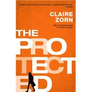 The Protected by Zorn, Claire, 9780702250194