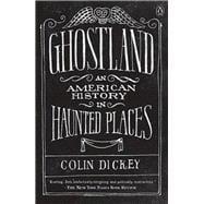 Ghostland by Dickey, Colin, 9781101980200