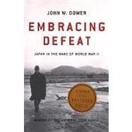 EMBRACING DEFEAT  PA by DOWER,JOHN W., 9780393320275