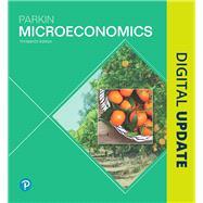 Microeconomics Plus MyLab Economics with Pearson eText -- Access Card Package by Parkin, Michael, 9780134890289