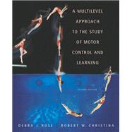 A Multilevel Approach to the Study of Motor Control and Learning,9780805360318