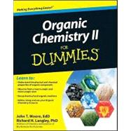 Organic Chemistry II For Dummies<sup>®</sup>