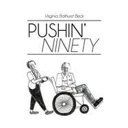 Pushin' Ninety by Beck, Virginia Bathurst, 9781490720340