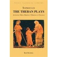 The Theban Plays Antigone, King Oidipous and Oidipous at Colonus