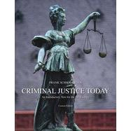 Criminal Justice Today: An Introductory Text for the 21st Century, Tenth Edition