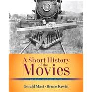 Short History of the Movies,...,Mast, Gerald; Kawin, Bruce,9780205210626