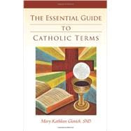 The Essential Guide to Catholic Terms