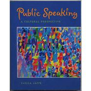 Public Speaking A Cultural Perspective