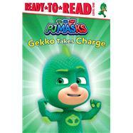 PJ Masks Gekko Takes Charge by Hastings, Ximena (ADP), 9781534450752