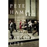 Tabloid City A Novel