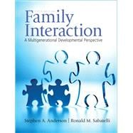 Family Interaction : A Multigenerational Developmental Perspective,9780205710836