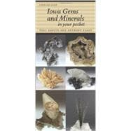 Iowa Gems and Minerals in Your Pocket by Garvin, Paul; Plaut, Anthony, 9781609380854