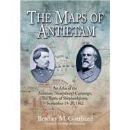 The Maps of Antietam by Gottried, Bradley M., 9781611210866
