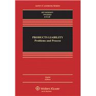 Products Liability Problems and Process