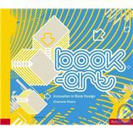 Book-Art Innovation in Book Design