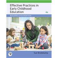 Revel for Effective Practices in Early Childhood Education Building a Foundation -- Access Card