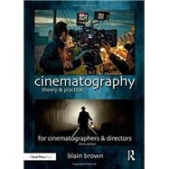 Cinematography: Theory and...,Brown; Blain,9781138940925