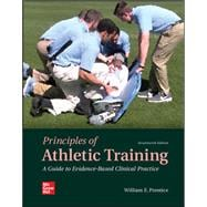 Principles of Athletic Training: A Competency-Based Approach by Prentice, William, 9781260241051
