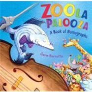 Zoola Palooza A Book of Homographs