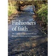 Fashioners of Faith The Danish hymn-writers Kingo, Brorson, Grundtvig and Ingemann