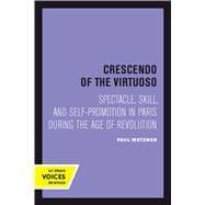 Crescendo of the Virtuoso by Metzner, Paul, 9780520301191