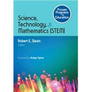 Science, Technology, & Mathematics Stem by Slavin, Robert E.; Bybee, Rodger, 9781483351216
