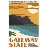 Gateway State by Miller-davenport, Sarah, 9780691181233