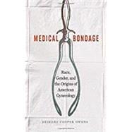 Medical Bondage by Owens, Deirdre Cooper, 9780820351353