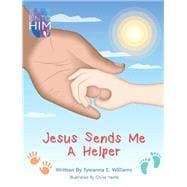 Jesus Sends Me a Helper