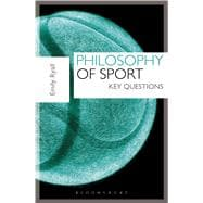 Philosophy of Sport Key Questions by Ryall, Emily, 9781408181393