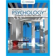 Introduction to Psychology Gateways to Mind and Behavior by Coon, Dennis; Mitterer, John O.; Martini, Tanya S., 9780357371398