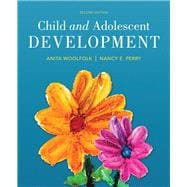 Child and Adolescent Development, Enhanced Pearson eText with Loose-Leaf Version -- Access Card Package