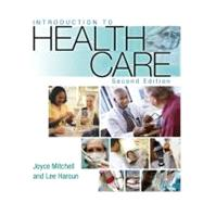Introduction to Health Care,9781401891558