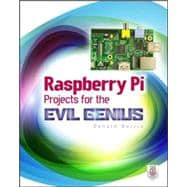 Raspberry Pi Projects for the Evil Genius by Norris, Donald, 9780071821582