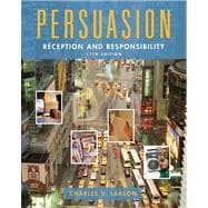 Persuasion : Reception and Responsibility,9780495091592