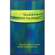 Toward a Feminist Developmental Psychology