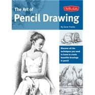 The Art of Pencil Drawing Learn how to draw realistic subjects with pencil