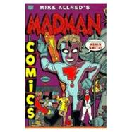 The Complete Madman Comics