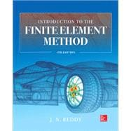 Introduction to the Finite Element Method 4E by Reddy, J., 9781259861901