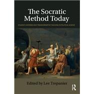 The Socratic Method Today: Student-Centered and Transformative Teaching in Political Science