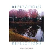 Reflections by Mullins, Joan C., 9781796092004