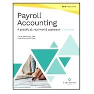Payroll Accounting: A Practical, Real-World Approach, 7th Edition by Eric Weinstein, 9781640612006