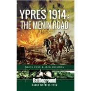 Ypres 1914 by Cave, Nigel; Sheldon, Jack, 9781781592007