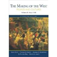 The Making of the West; Peoples and Cultures, A Concise History, Volume II:  Since 1340