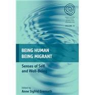 Being Human, Being Migrant by Grønseth, Anne Sigfrid, 9781785332104