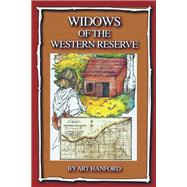 Widows of the Western Reserve by Hanford, Art, 9781532042164