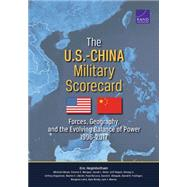 The U.S.-China Military Scorecard Forces, Geography, and the Evolving Balance of Power, 1996–2017