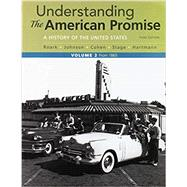 Understanding the American Promise, Volume 2 3e & LaunchPad For Understanding the American Promise, 3e (6 Month Access)