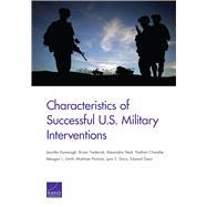 Characteristics of Successful U.s. Military Interventions